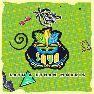 LATU & ETHAN MORRIS - SAYA