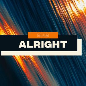 MJM - Alright