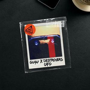 GUAU & DESTROYERS - UFO