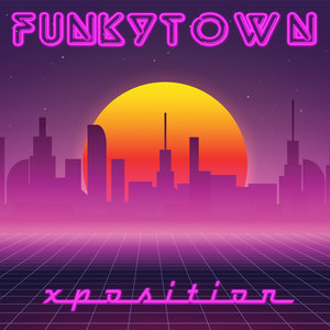 XPOSITION - Funkytown