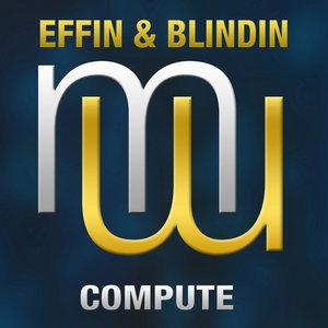 EFFIN & BLINDIN - Compute