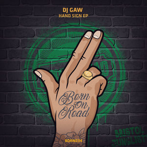 DJ GAW - Hand Sign