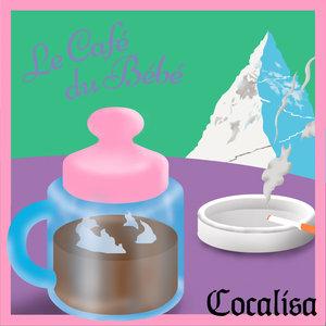 COCALISA - Le Cafe Du Bebe