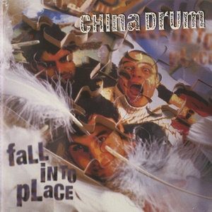 CHINA DRUM - Fall Into Place