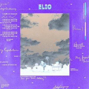 ELIO - U & Me, But Mostly Me