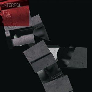 INTERPOL - Try It On (Remixes)