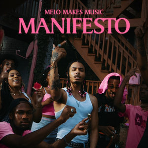 MELO MAKES MUSIC - Manifesto