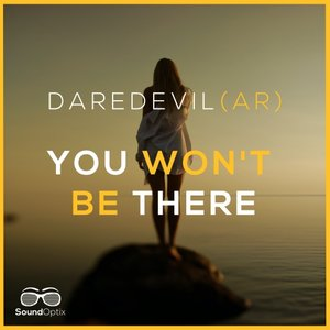DAREDEVIL (AR) - You Won't Be There