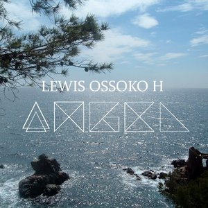 LEWIS OSSOKO H - All I Know