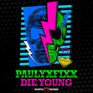 DJ FIXX - Die Young
