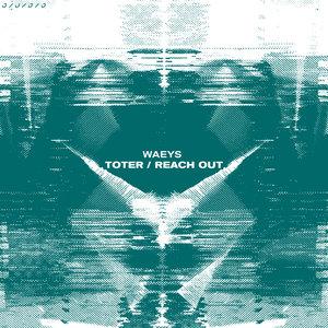 WAEYS - Toter/Reach Out