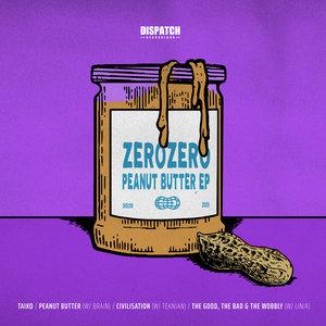 ZEROZERO - Peanut Butter EP