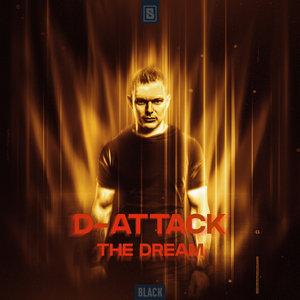 D-ATTACK - The Dream