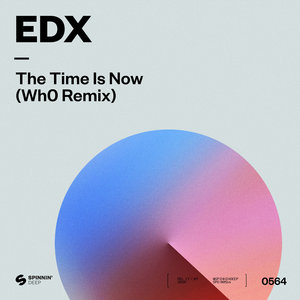 EDX - The Time Is Now (Wh0 Remix)