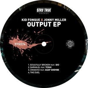 KID FONQUE/JONNY MILLER - Output EP