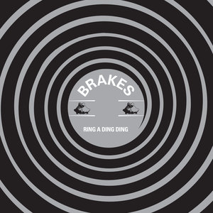 BRAKES - Ring A Ding Ding