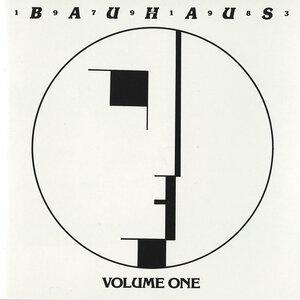 BAUHAUS - Bauhaus - 1979-1983 Volume One