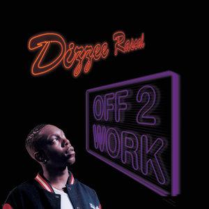 DIZZEE RASCAL - Off 2 Work/Graftin'
