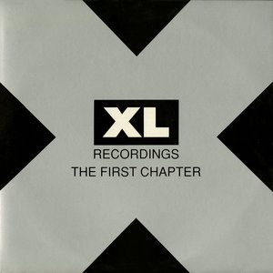 VARIOUS - XL Recordings: The First Chapters