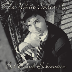 BELLE & SEBASTIAN - White Collar Boy