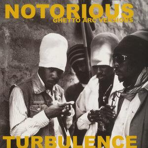 TURBULENCE - Notorious