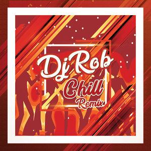 DJ ROB - Chill