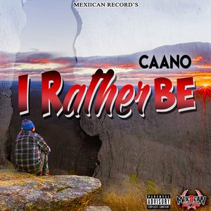 CAANO - Rather Be