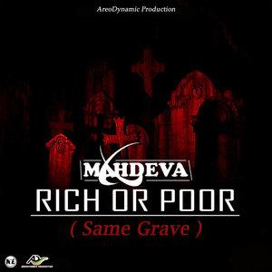 MAHDEVA - Rich Or Poor