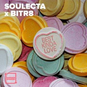 SOULECTA/BITR8 - Best Kinda Love