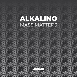 ALKALINO - Mass Matters