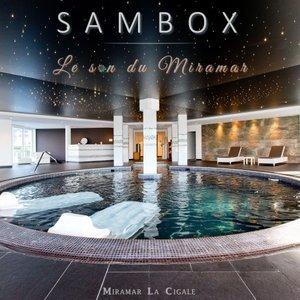 SAMBOX - Le Son Du Miramar