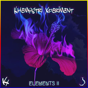 KHEMYSTRI XPERIMENT - Elements II