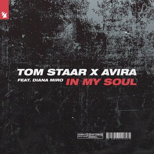 TOM STAAR X AVIRA feat DIANA MIRO - In My Soul (Extended Mix)