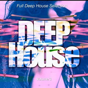 VARIOUS - Deep House Pt 3