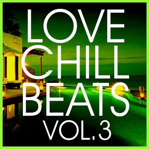 VARIOUS - Love Chill Beats Vol 3