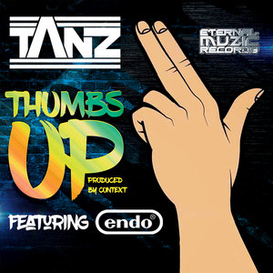 TANZ & MC ENDO - Thumbs Up