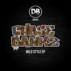 CHASE BANKZ - Wild Styles