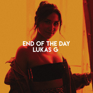 LUKAS G - End Of The Day