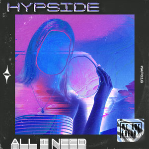 HYPSIDE - All I Need
