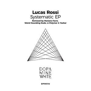 LUCAS ROSSI - Systematic (Remixed)