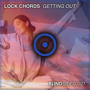 LOCK CHORDS - Getting Out