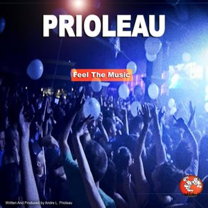 PRIOLEAU - Feel The Music
