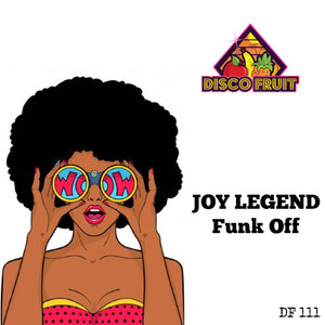 JOY LEGEND - Funk Off