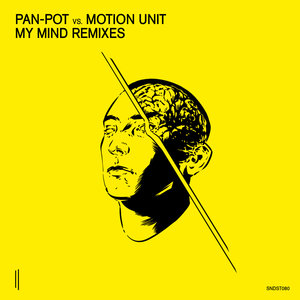 PAN-POT vs MOTION UNIT - My Mind Remixes