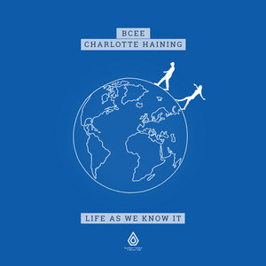 BCEE/CHARLOTTE HAINING - Life As We Know It