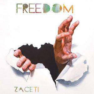 ZACETI - Freedom