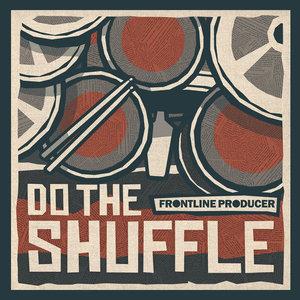 FRONTLINE PRODUCER - Do The Shuffle (Sample Pack WAV)