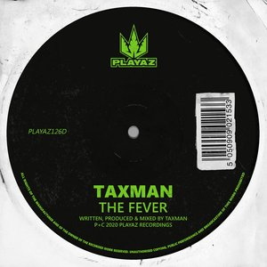 TAXMAN - The Fever