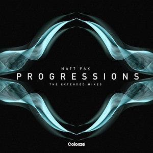 MATT FAX - Progressions - The Extended Mixes