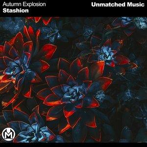 STASHION - Autumn Explosion